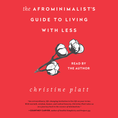 The Afrominimalist's Guide to Living With Less